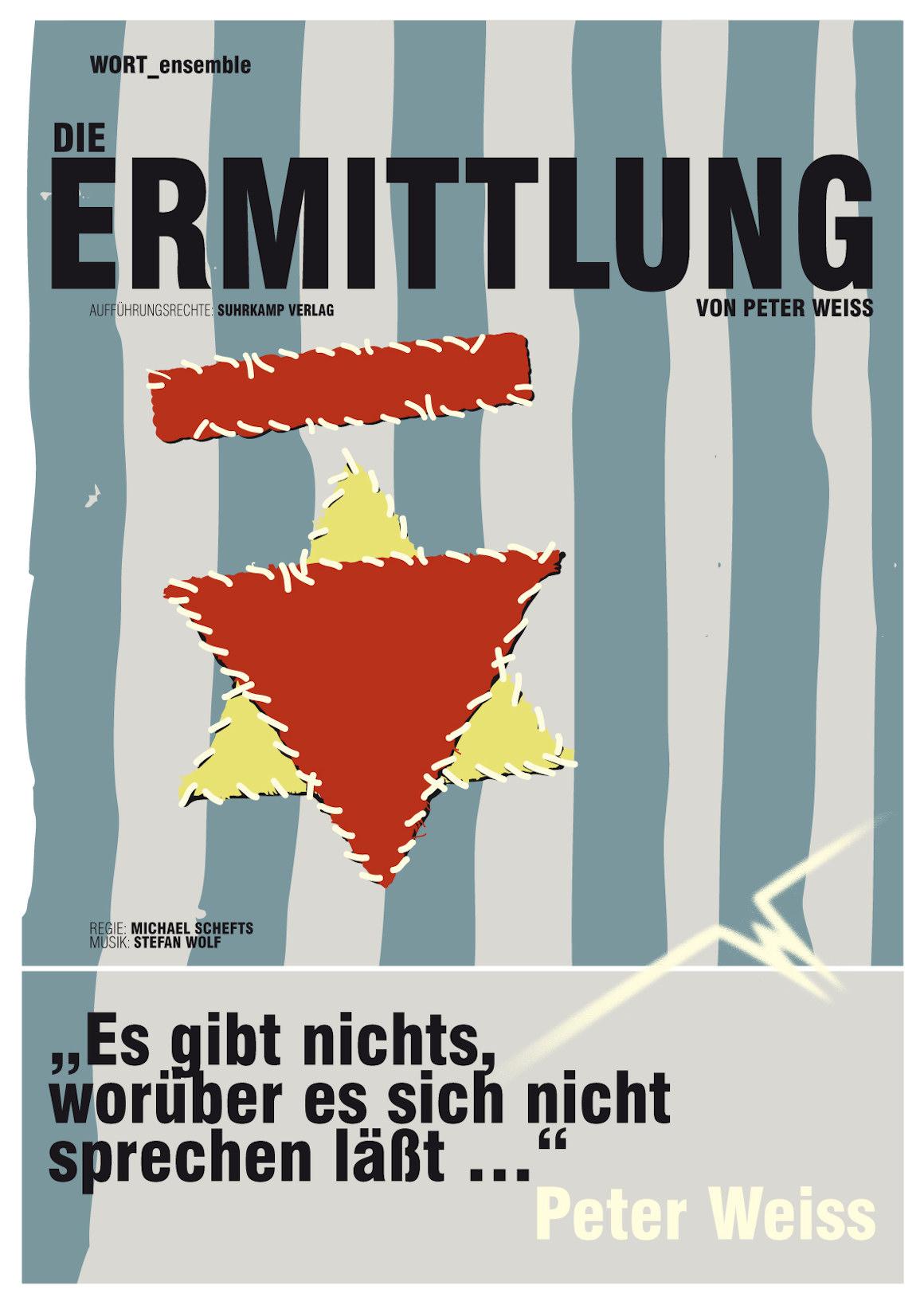 """Das Aushangplakat zu Peter Weiss """"Die Ermittlung"""""""